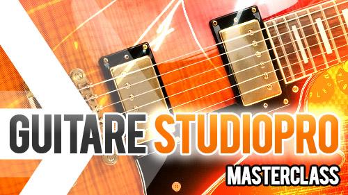 Guitare Studiopro Masterclass